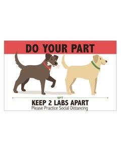 Keep 2 Labs Apart Sign