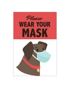 Please Wear Your Mask Sign