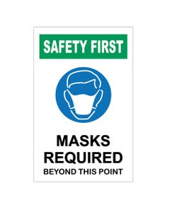 Safety First Mask Required Signs