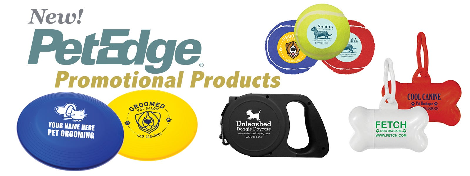 New PetEdge Promotional Products!