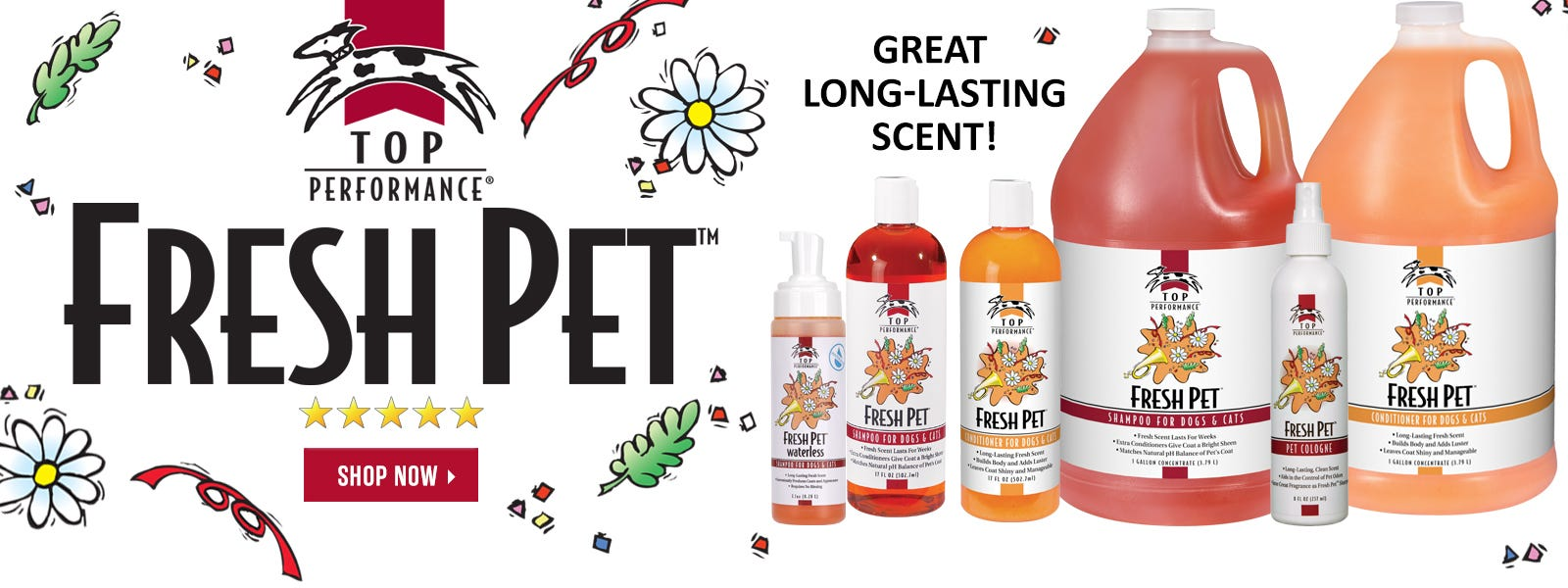 Top Performance Fresh Pet Shampoo and Conditioner