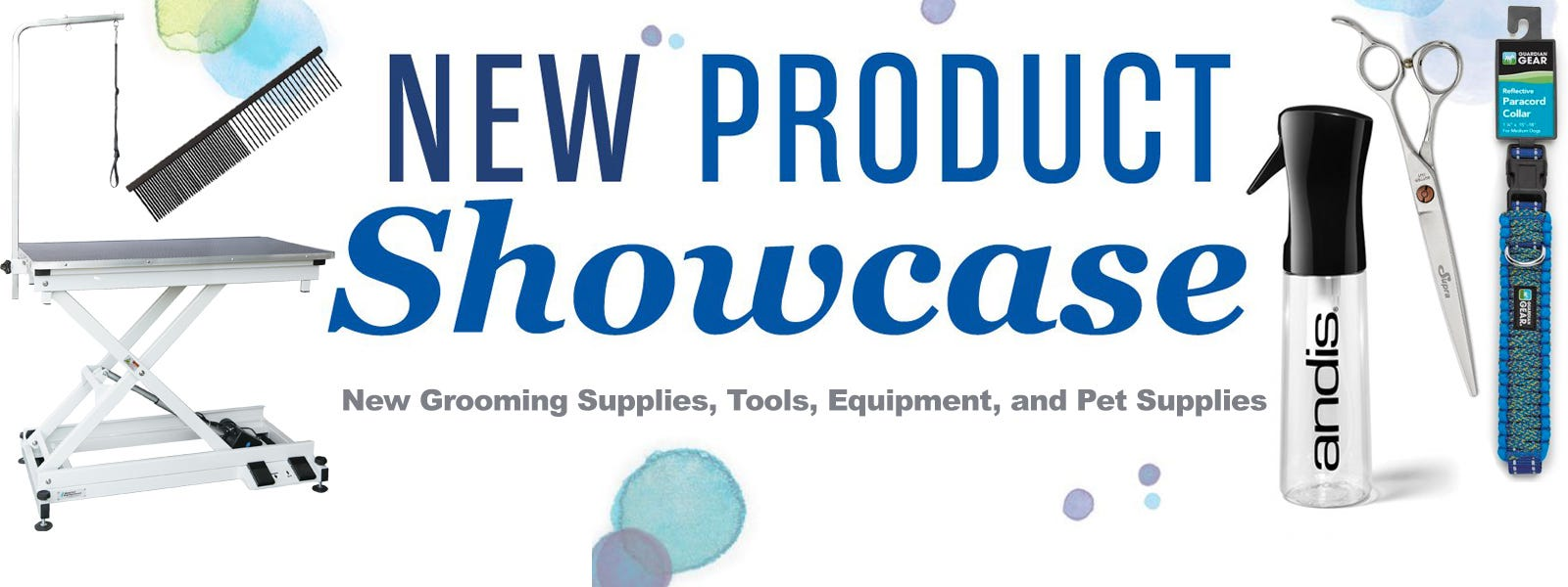 New Product Showcase all new pet and dog grooming products