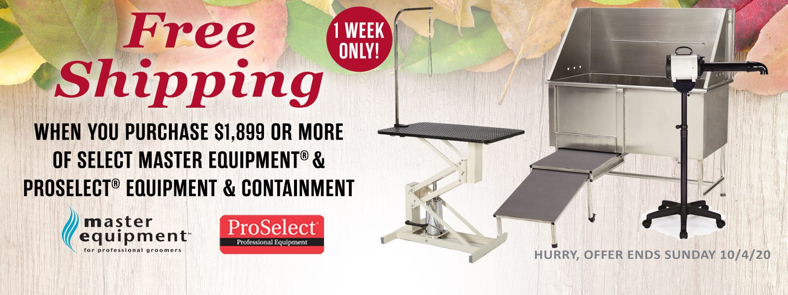 ONE WEEK ONLY! Enjoy FREE shipping on all qualifying orders of $1,899 or more of select Master Equipment and ProSelect equipment and containment items.